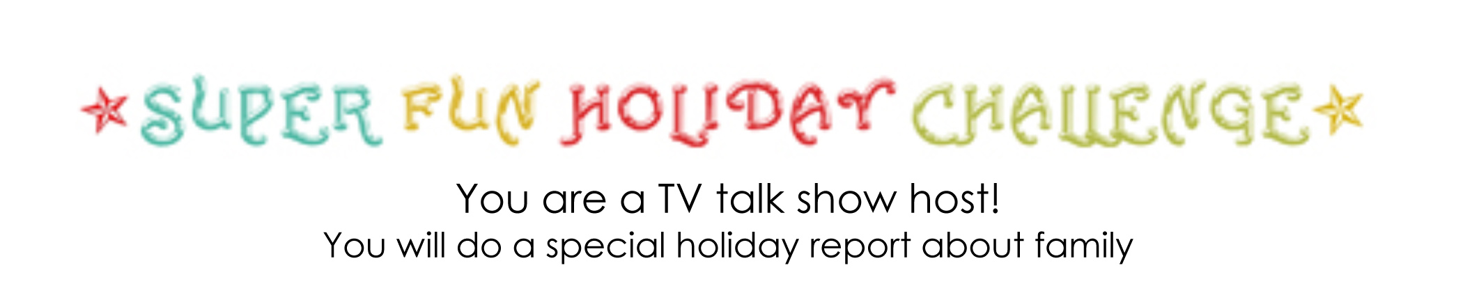 Microsoft Word - Super Fun Holiday Challenge.docx