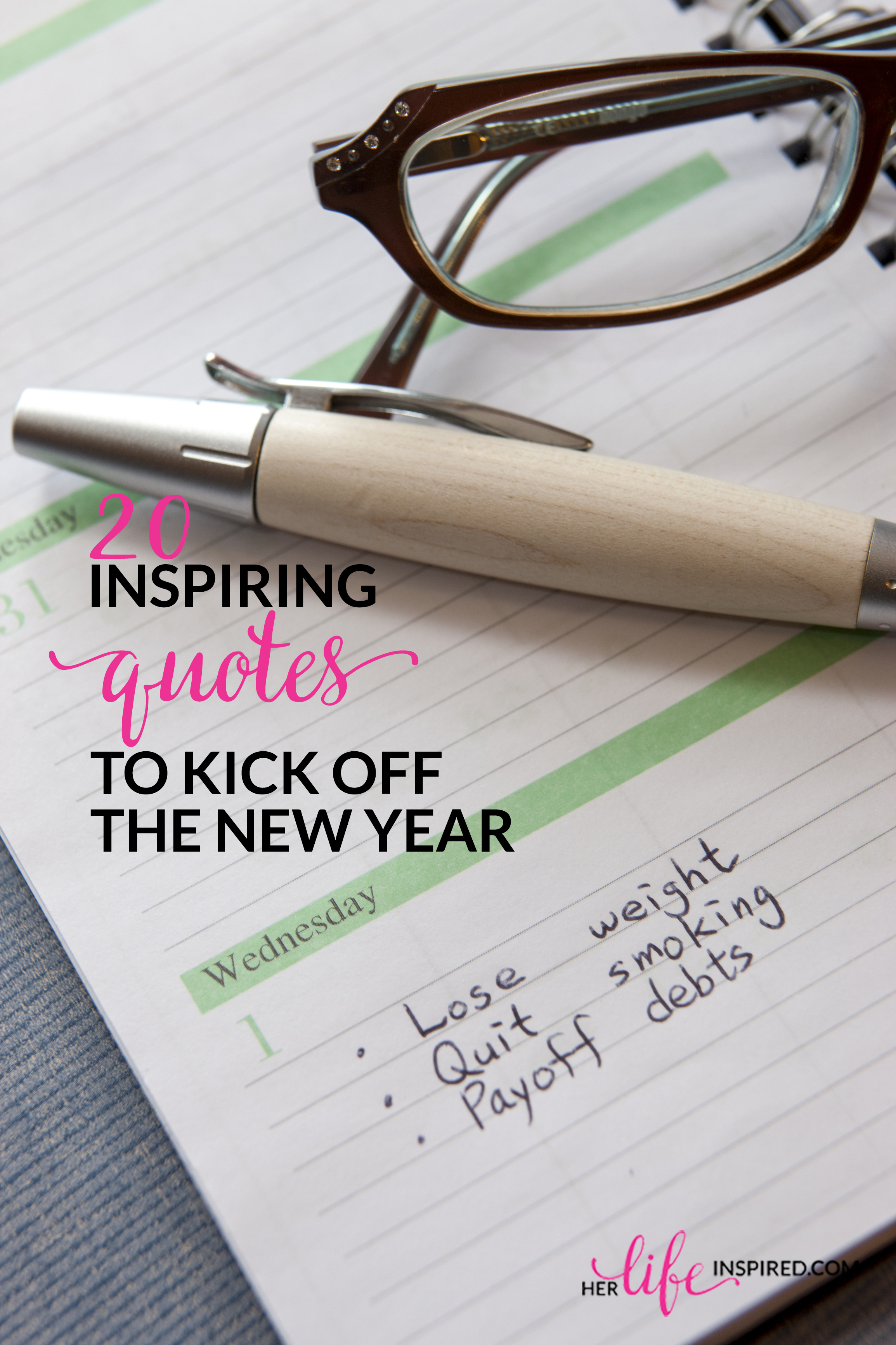 20 Inspiring Quotes To Kick Off The New Year – Her Life Inspired