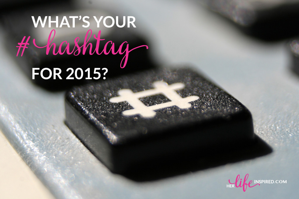 what's your hashtag for 2015?