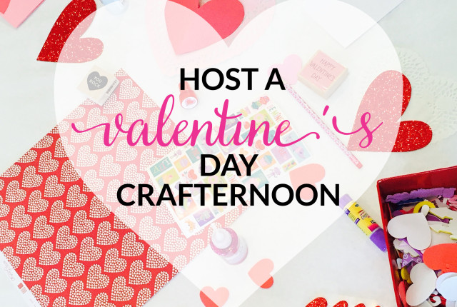 Host A Valentines Day Crafternoon