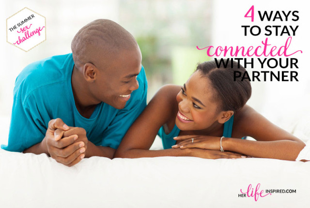 4-Ways-To-Stay-Connected-With-Your-Partner