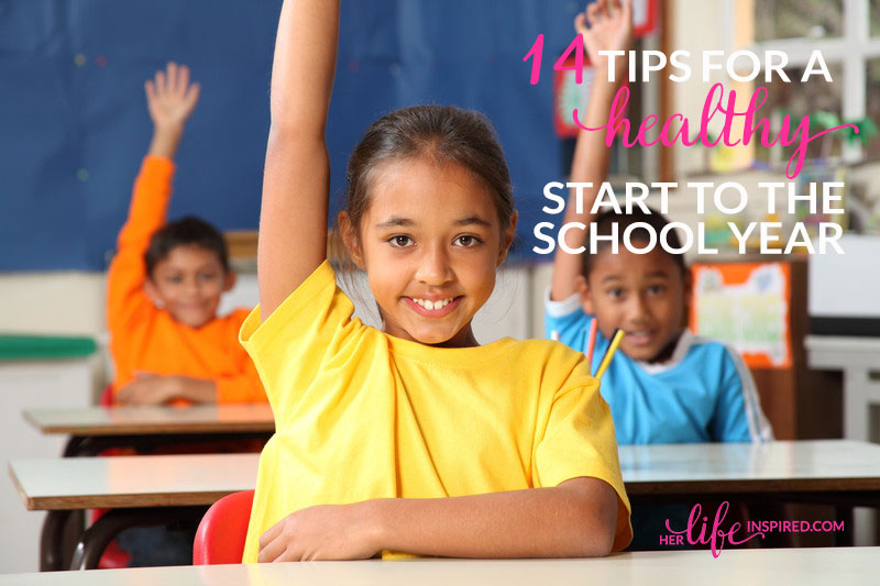 14-Tips-For-A-Healthy-Start-To-The-School-Year1