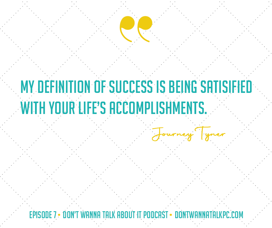 dont-wanna-talk-about-it-podcast-j-definition-of-success